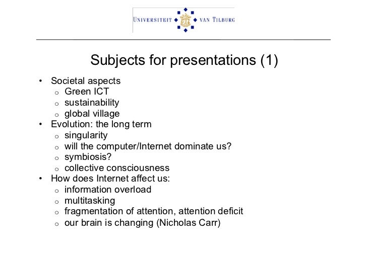 presentation topics  subjects for presentations 1 • societal aspects o green ict o sustainability o global