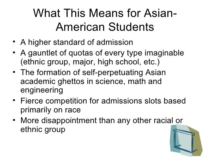 racial quotas in college admissions Many elite us universities, whether they admit it or not, have a racial quota against asians they cap the admission for asians around 20 percent the asian enrollement is currently 15 percent at.