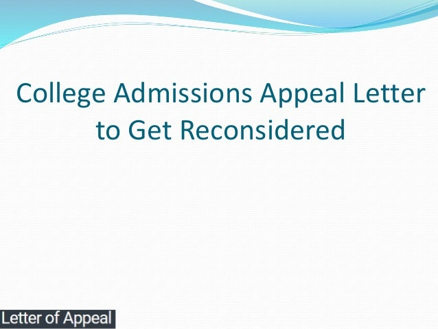 College admissions appeal letter to get reconsidered college admissions appeal letter to get reconsidered 1 638gcb1517885281 thecheapjerseys Choice Image