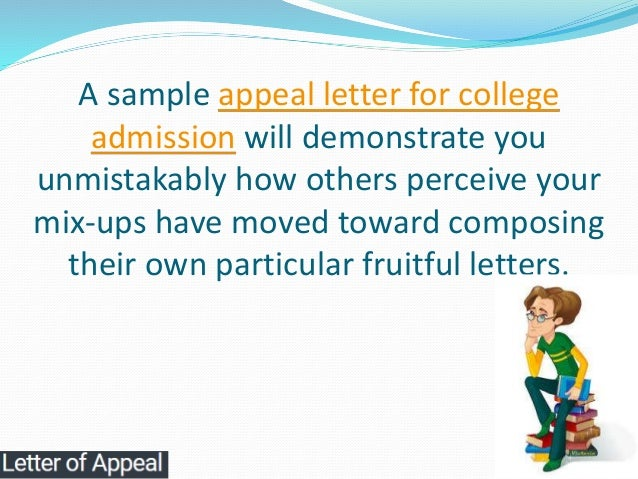 11 a sample appeal letter for college admission