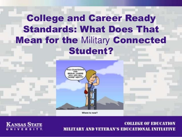 College and Career Ready Standards: What Does That Mean for the Military Connected Student?