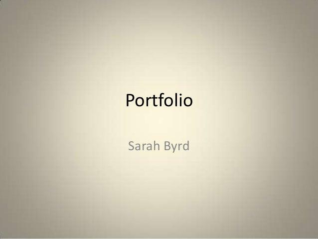 PortfolioSarah Byrd