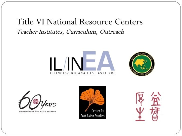 Title VI National Resource Centers Teacher Institutes, Curriculum, Outreach