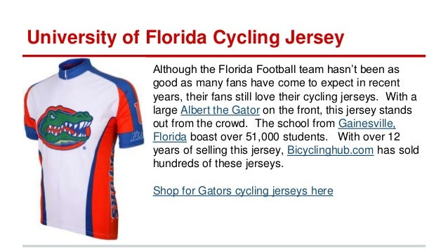 e9bcb610f Purchase Stanford Jerseys Here  11. University of Florida Cycling Jersey  Although the Florida Football team ...