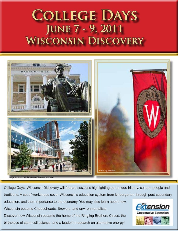 College Days                 June 7 - 9, 2011              Wisconsin Discovery                                         Pho...