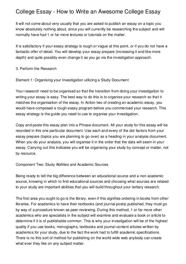 College Essay   How To Write An Awesome College EssayIt Will Not Come About  Very Usually ...