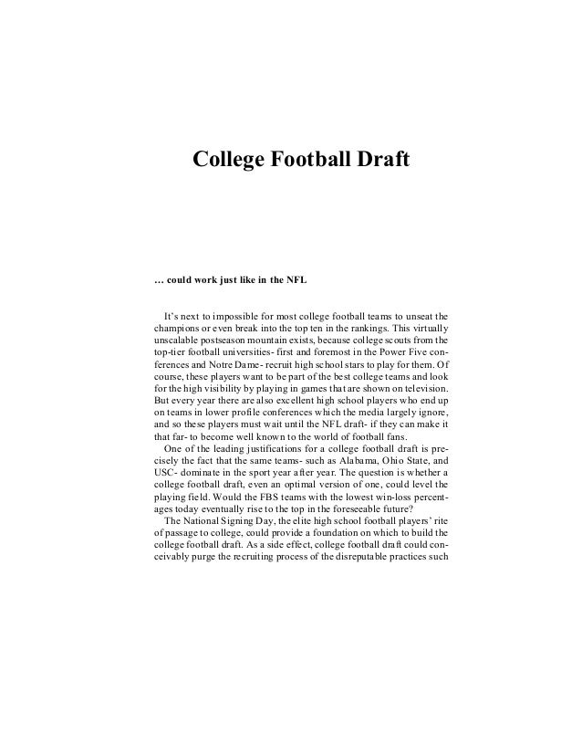 College Football Draft … could work just like in the NFL It's next to impossible for most college football teams to unseat...