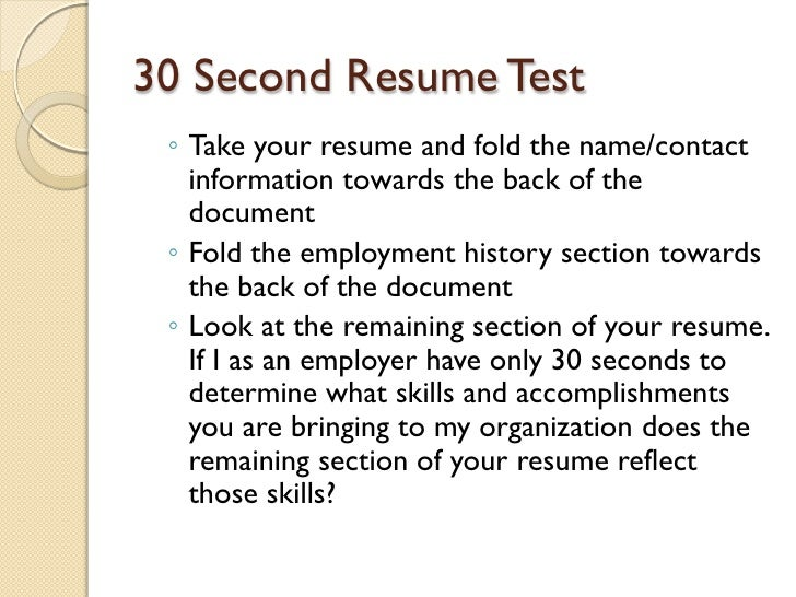 30 Second Test Resume