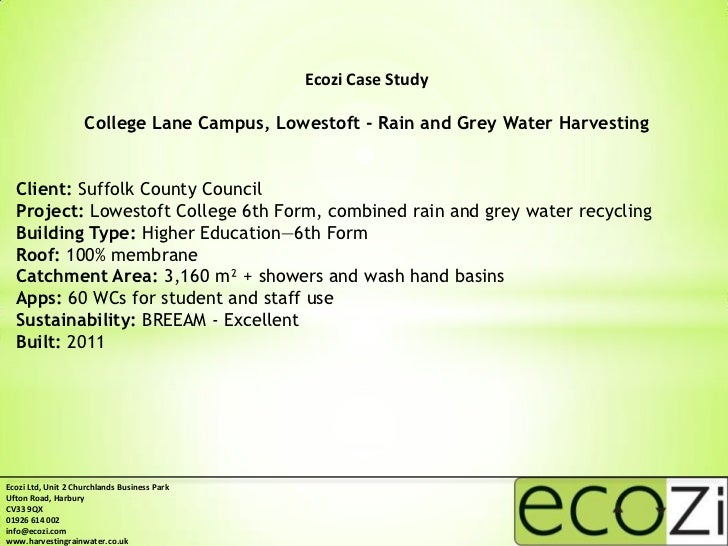 Ecozi Case Study                    College Lane Campus, Lowestoft - Rain and Grey Water Harvesting  Client: Suffolk Count...