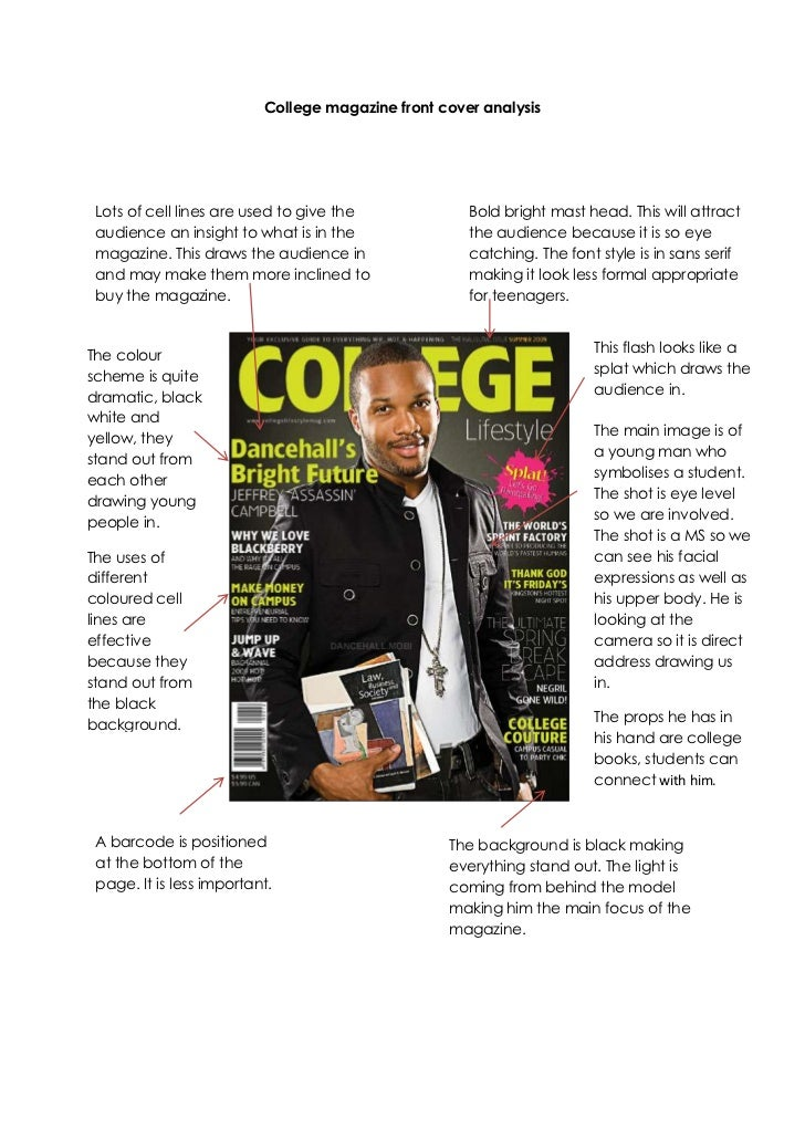 College magazine front cover analysis<br />The background is black making everything stand out. The light is coming from b...