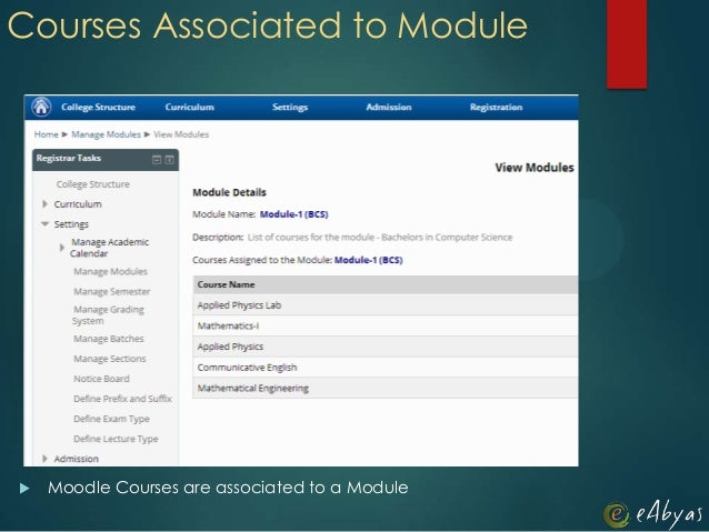  Moodle Courses are associated to a ModuleCourses Associated to Module