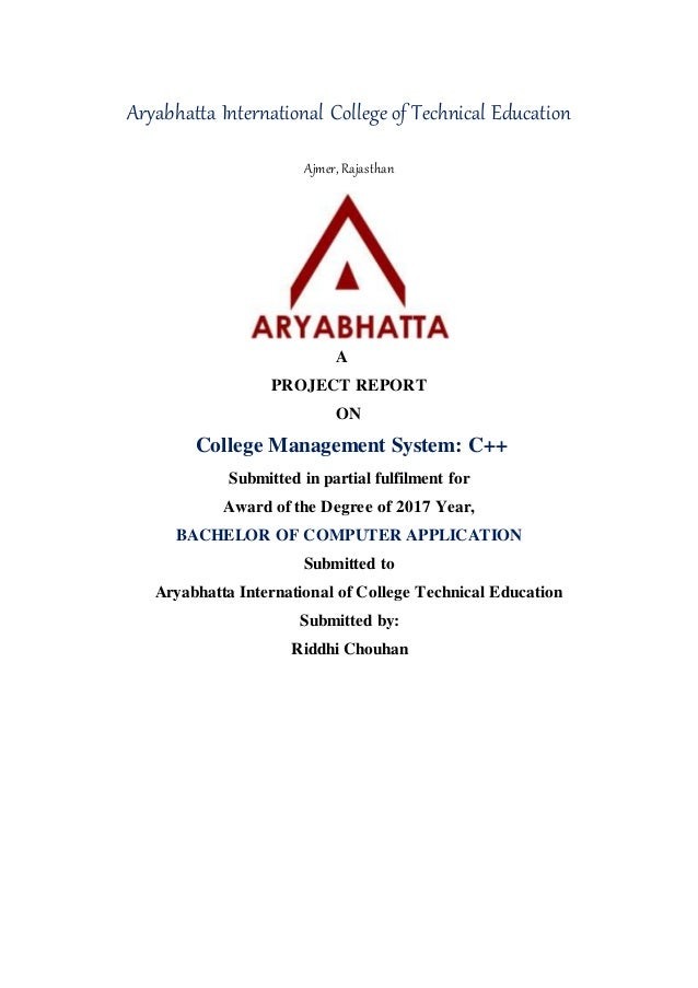 Aryabhatta International College of Technical Education Ajmer, Rajasthan A PROJECT REPORT ON College Management System: C+...