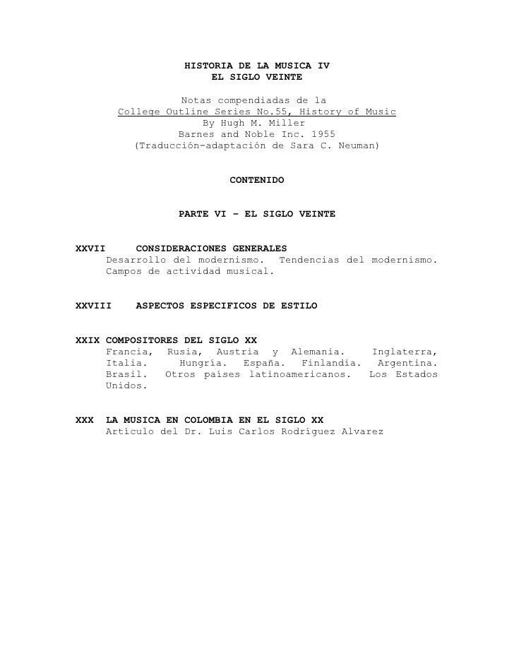 HISTORIA DE LA MUSICA IV                          EL SIGLO VEINTE                       Notas compendiadas de la          ...