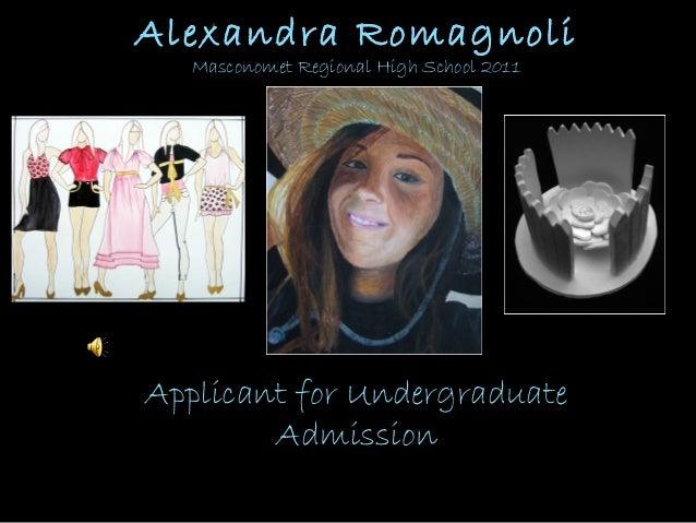 Alexandra Romagnoli Masconomet Regional High School 2011 Applicant for Undergraduate Admission