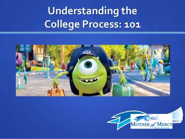 Understanding the College Process: 101