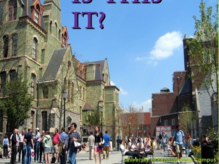 Is this IT? University of Pennsylvania Campus