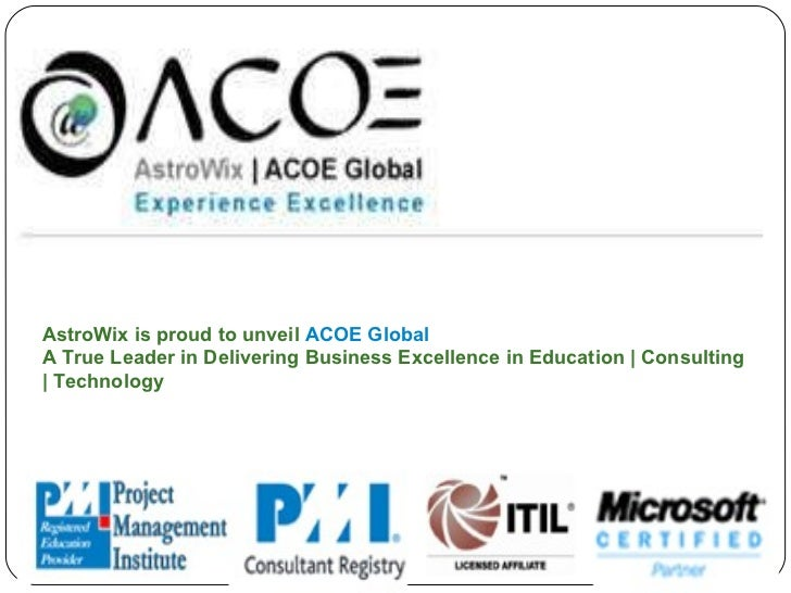 AstroWix is proud to unveil  ACOE Global A True Leader in Delivering Business Excellence in Education | Consulting | Techn...