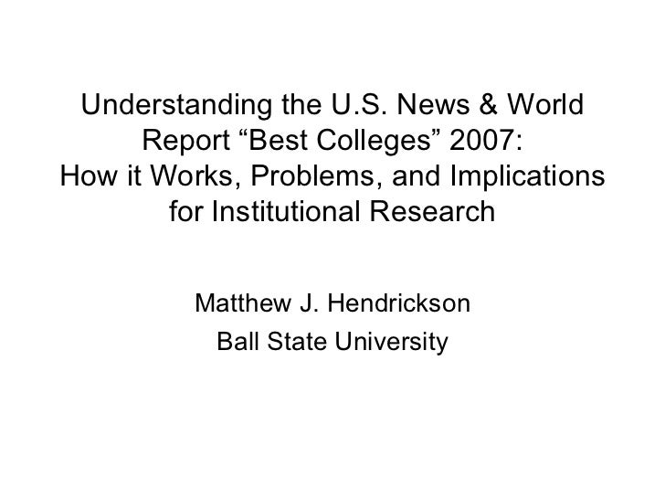 "Understanding the U.S. News & World Report ""Best Colleges"" 2007: How it Works, Problems, and Implications for Institutiona..."