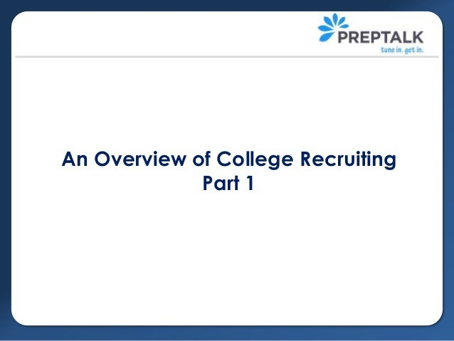 An Overview of College Recruiting Part 1