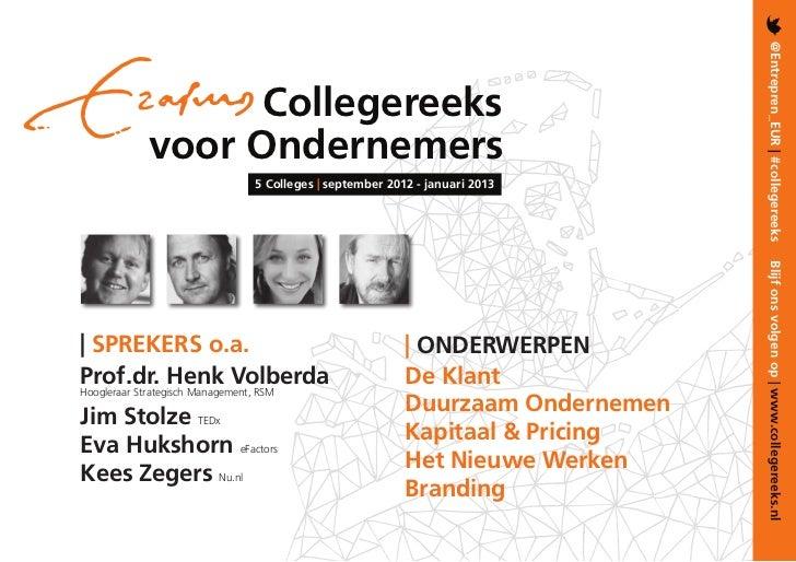 @Entrepren_EUR | #collegereeks                   Collegereeks             voor Ondernemers                                ...