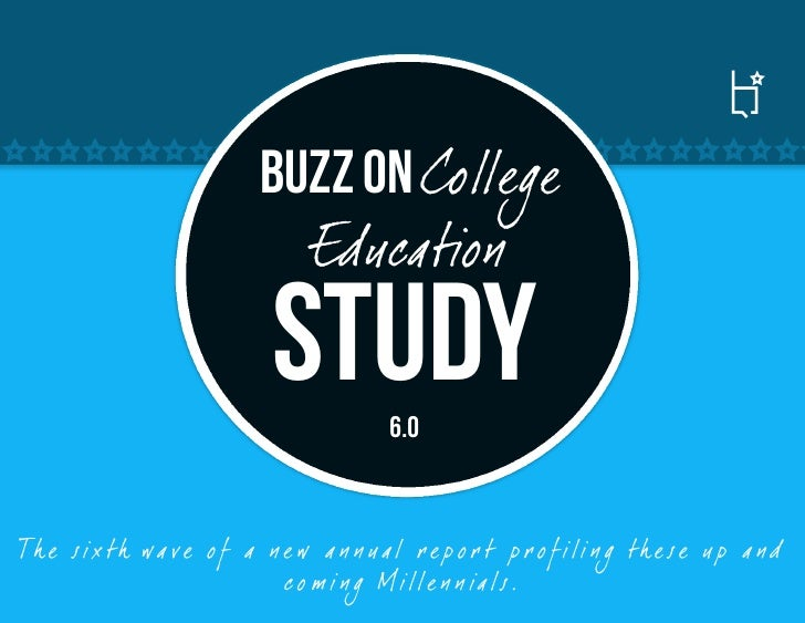 Buzz on College                            Education                            Study        6.0Th e six th wa ve o f a n ...