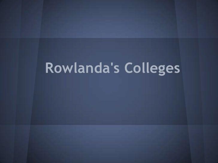 Rowlandas Colleges