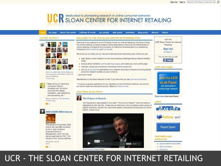 UCR - The Sloan Center for Internet Retailing<br />