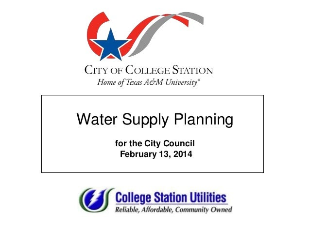 Water Supply Planning for the City Council February 13, 2014