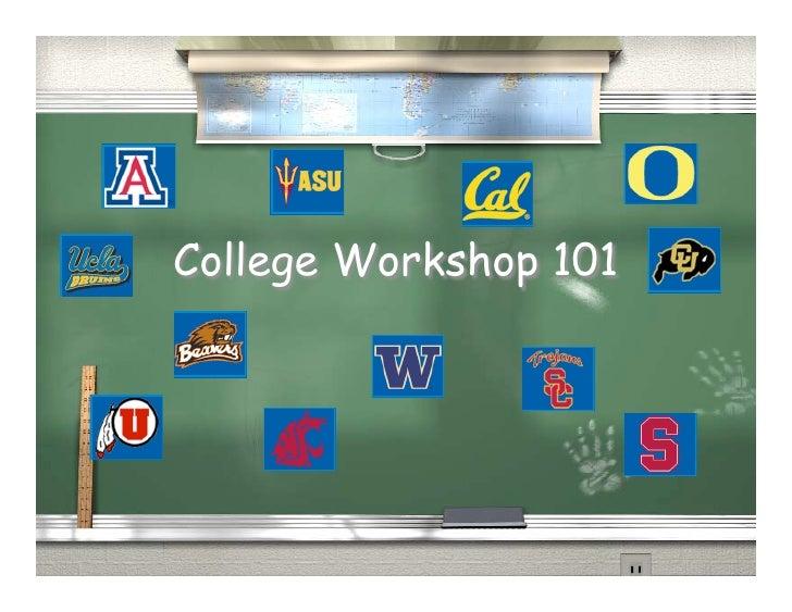 College Workshop 101
