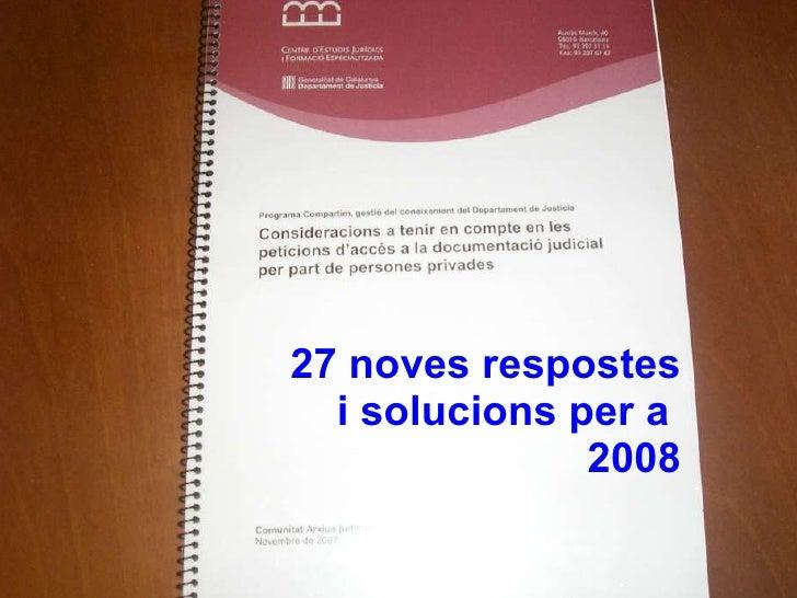 27 noves respostes i solucions per a  2008