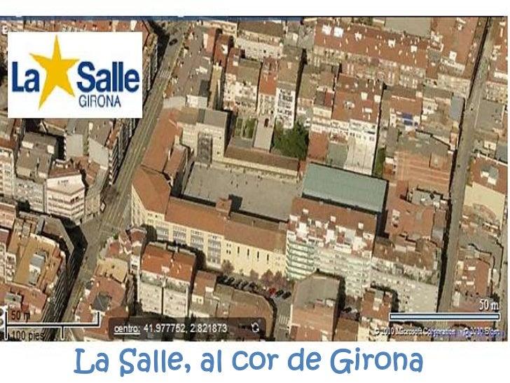 La Salle, al cor de Girona<br />
