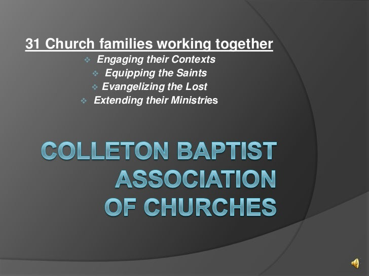 31 Church families working together            Engaging their Contexts             Equipping the Saints             Eva...