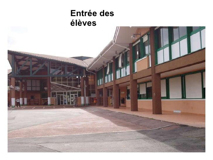 Entrée des élèves