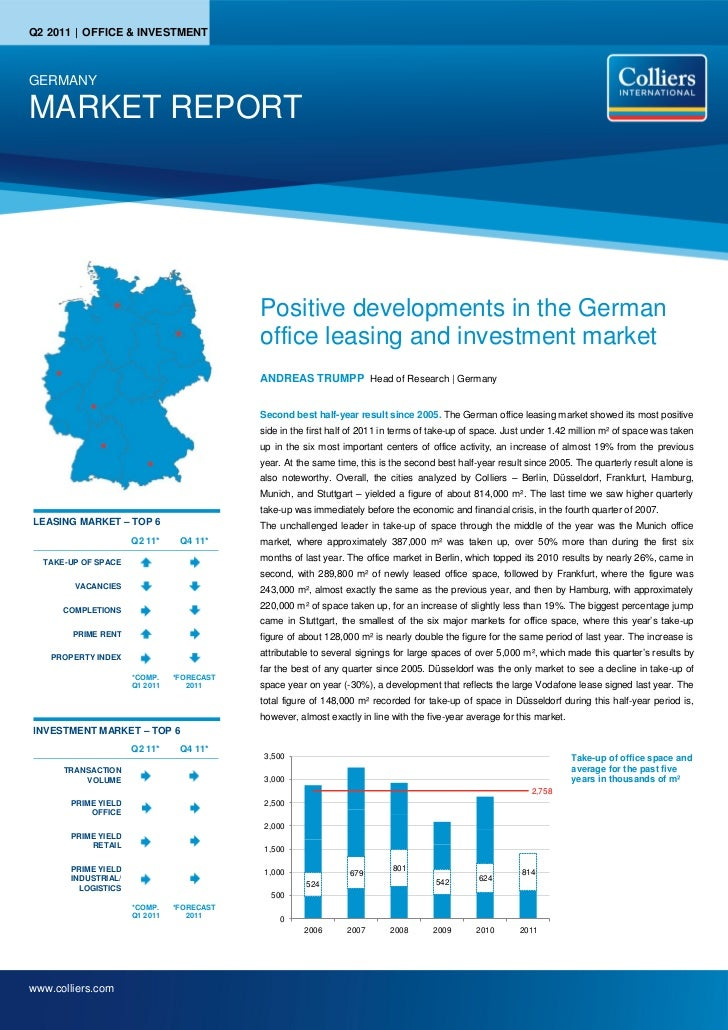Q2 2011 | OFFICE & INVESTMENTGERMANYMARKET REPORT                                           Positive developments in the G...
