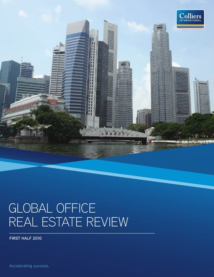 GLOBAL OFFICE REAL ESTATE REVIEW FIRST HALF 2010     Accelerating success.