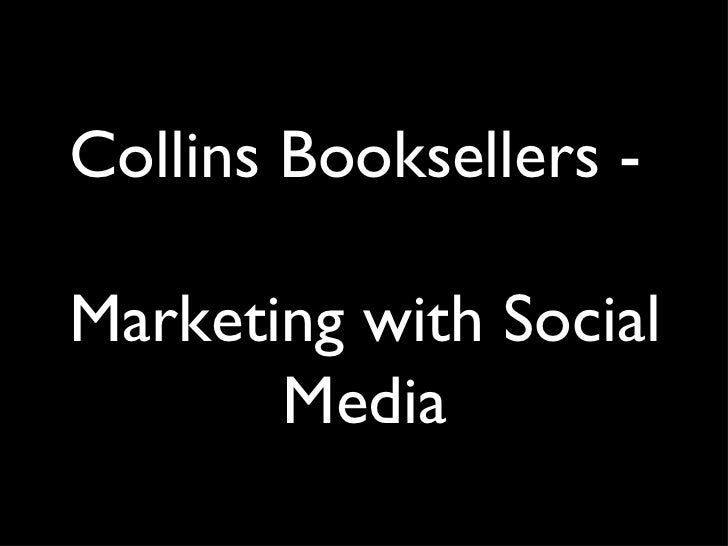 Collins Booksellers -  Marketing with Social Media