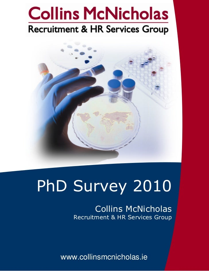 PhD Survey 2010           Collins McNicholas     Recruitment & HR Services Group  www.collinsmcnicholas.ie         1