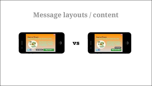vs Message layouts / content