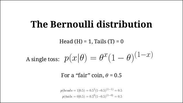 The Binomial p(x|θ) = θx(1 − θ)(1−x) Probability of heads in a single throw: Probability of x heads in n throws: p(heads =...
