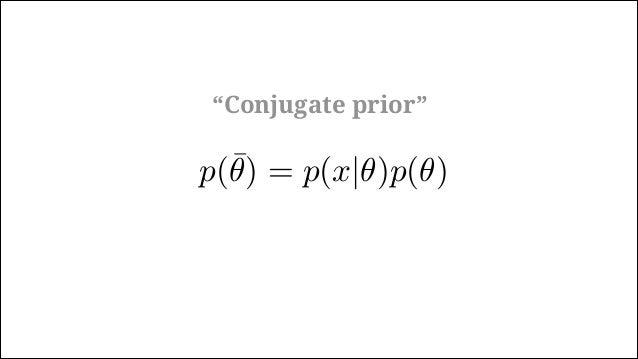 Beta distributionp(x, n|θ) = θx (1 − θ)(n−x) beta(θ|a, b) = θ(a−1) (1 − θ)(b−1) / B(a, b) p(θ|x) = θx (1 − θ)(n−x) p(θ) / ...