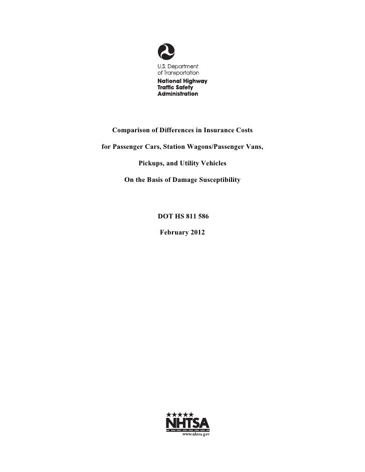 Comparison of Differences in Insurance Costsfor Passenger Cars, Station Wagons/Passenger Vans,           Pickups, and Util...
