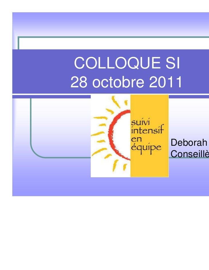 COLLOQUE SI28 octobre 2011             Deborah Thomson             Conseillère CNESM