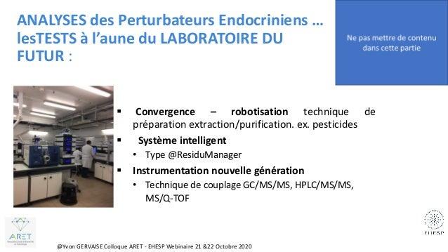 Perturbateurs Endocriniens Colloque 2020 ARET- EHESP Webinaire - Conf Yvon Gervaise Slide 2