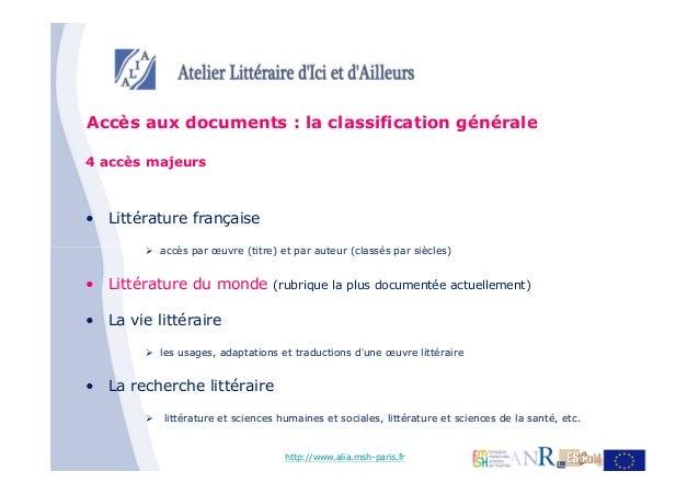 Accès aux documents : la classification générale4 accès majeurs• Littérature française          accès par œuvre (titre) et...