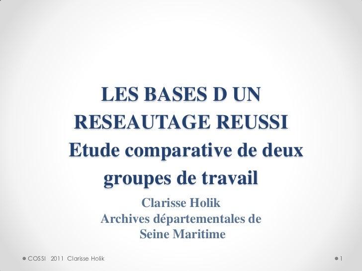 LES BASES D UN             RESEAUTAGE REUSSI             Etude comparative de deux                groupes de travail      ...