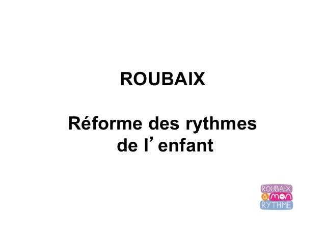 ROUBAIX Réforme des rythmes de l'enfant