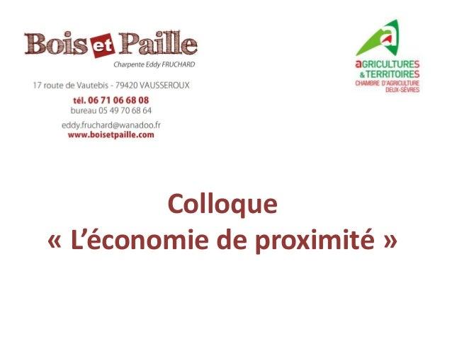 Colloque« L'économie de proximité »