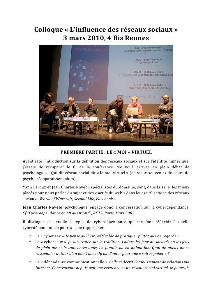 Colloque«L'influencedesréseauxsociaux»                3mars2010,4BisRennes                                   ...