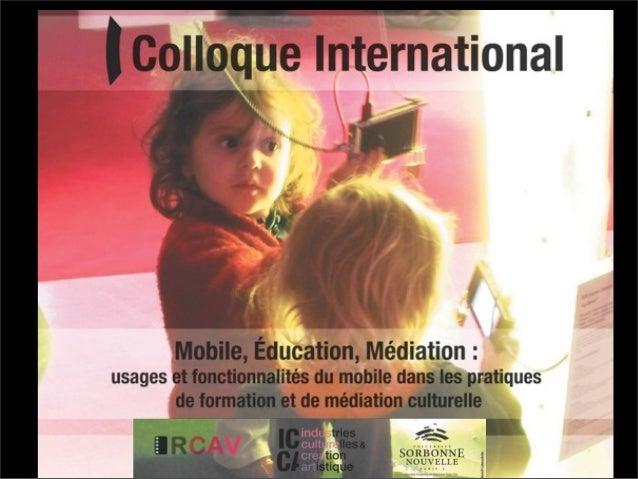 PUBLICITÉ, MÉDIATION CULTURELLE, MOBILE Chantal DUCHET IRCAV Sorbonne Nouvelle Paris 3