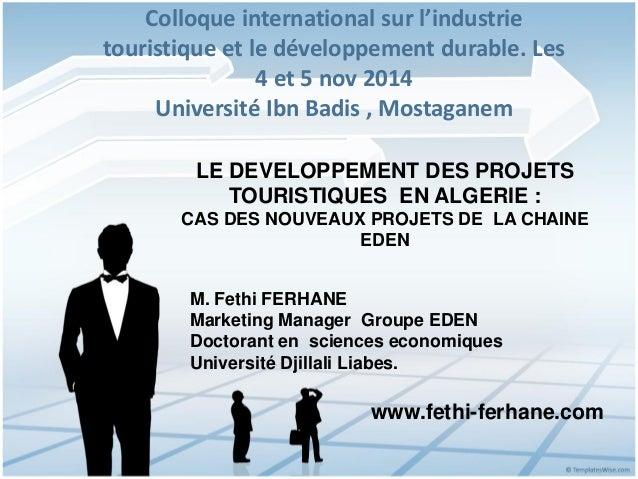 Le développement des projets hoteliers en Algérie